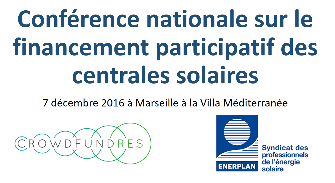 Conférence nationale sur le financement participatif des centrales solaires CrowdFundRes et Enerplan