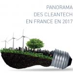 [Exclusif] Panorama des cleantech en France en 2017