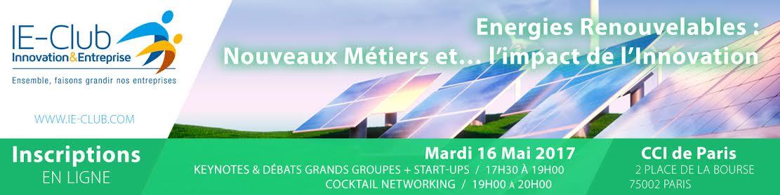 IE-Club Energies renouvelables : nouveaux métiers et... l'impact de l'innovation