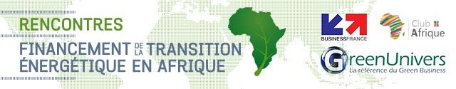 Rencontres Financement de la transition énergétique en Afrique 2017