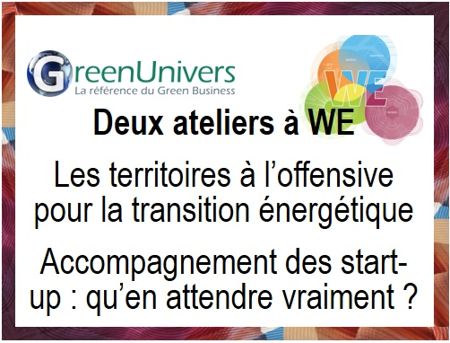 Deux ateliers GreenUnivers à WE 2017